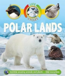 Life Cycles: Polar Lands, Paperback Book