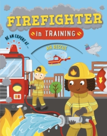 Firefighter in Training, Paperback / softback Book