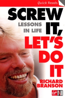 Screw it, Let's Do it : Lessons in Life, Paperback Book