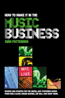 How To Make it in the Music Business, Paperback / softback Book