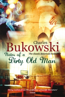 Notes of a Dirty Old Man, Paperback / softback Book