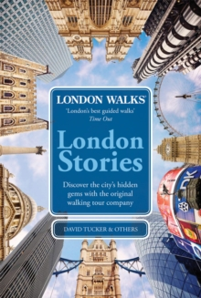 London Walks: London Stories, Paperback Book