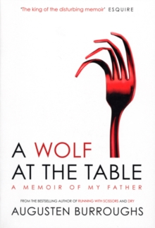 A Wolf at the Table, Paperback Book