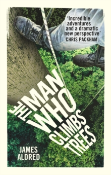 The Man Who Climbs Trees, Paperback Book
