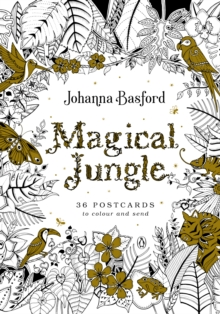 Magical Jungle : 36 Postcards to Colour and Send, Paperback / softback Book