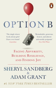 Option B : Facing Adversity, Building Resilience, and Finding Joy, EPUB eBook