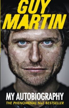 Guy Martin: My Autobiography, EPUB eBook