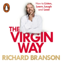 The Virgin Way : How to Listen, Learn, Laugh and Lead, eAudiobook MP3 eaudioBook