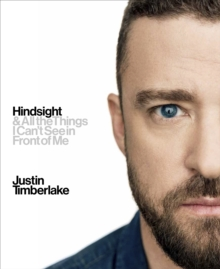Hindsight : And All the Things I Can't See in Front of Me, Hardback Book
