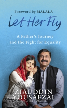 Let Her Fly : A Father's Journey and the Fight for Equality, Hardback Book