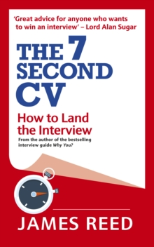 The 7 Second CV : How to Land the Interview, Paperback / softback Book