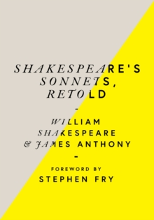 Shakespeare's Sonnets, Retold : Classic Love Poems with a Modern Twist, Hardback Book