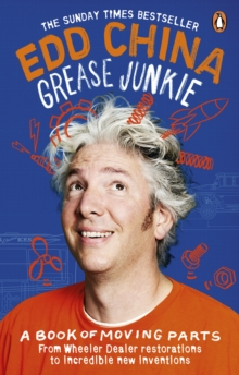 Grease Junkie : A book of moving parts, Paperback / softback Book
