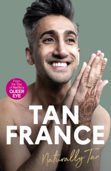 Naturally Tan : A Memoir, Hardback Book