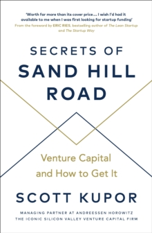 Secrets of Sand Hill Road : Venture Capital and How to Get It, EPUB eBook