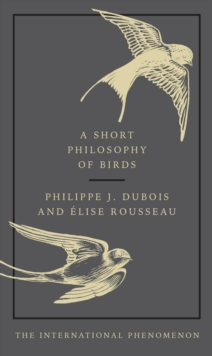 A Short Philosophy of Birds, EPUB eBook