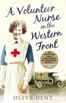 A Volunteer Nurse on the Western Front : Memoirs from a WWI Camp Hospital, Paperback Book