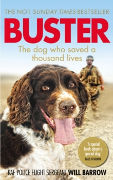 Buster : The dog who saved a thousand lives, Paperback / softback Book