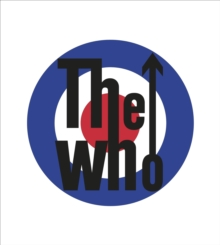 The Who : The Official History, Hardback Book