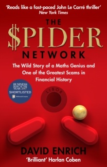 The Spider Network : The Wild Story of a Maths Genius and One of the Greatest Scams in Financial History, Paperback Book