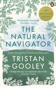 The Natural Navigator : 10th Anniversary Edition, Paperback / softback Book
