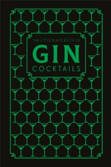 The Little Black Book of Gin Cocktails, Hardback Book