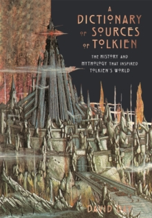 A Dictionary of Sources of Tolkien, Hardback Book