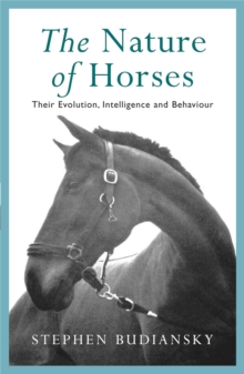 The Nature of Horses, Paperback / softback Book