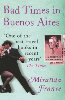 Bad Times In Buenos Aires, Paperback / softback Book
