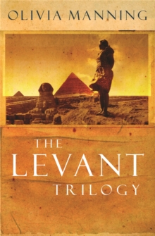 The Levant Trilogy : 'Fantastically tart and readable' Sarah Waters, Paperback / softback Book
