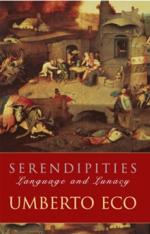 Serendipities : Language And Lunacy, Paperback / softback Book