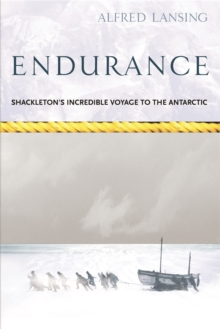 Endurance: Shackleton's Incredible Voyage, Paperback / softback Book