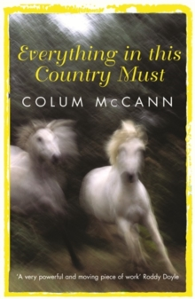 Everything in This Country Must, Paperback Book