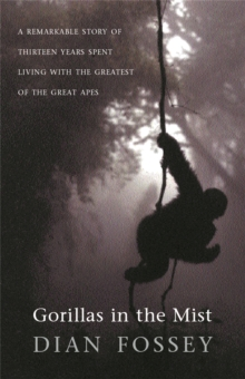 Gorillas in the Mist, Paperback / softback Book