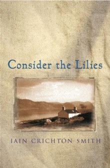 Consider the Lilies, Paperback Book