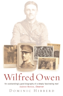 Wilfred Owen : A New Biography, Paperback / softback Book