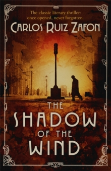 The Shadow of the Wind : The Cemetery of Forgotten Books 1, Paperback Book