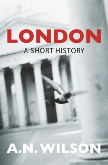 London: A Short History, Paperback Book