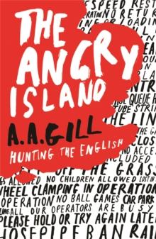 The Angry Island : Hunting the English, Paperback / softback Book