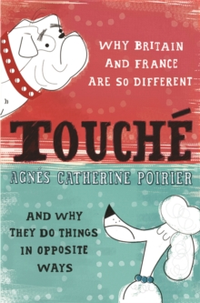 Touche : A French Woman's Take on the English, Paperback Book