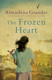 The Frozen Heart : A sweeping epic that will grip you from the first page, Paperback Book