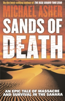 Sands of Death : An Epic Tale Of Massacre And Survival In The Sahara, Paperback / softback Book