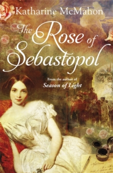 The Rose Of Sebastopol : A Richard and Judy Book Club Choice, Paperback Book