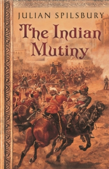 The Indian Mutiny, Paperback / softback Book
