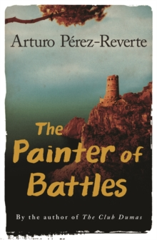 The Painter of Battles, Paperback Book