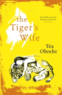 The Tiger's Wife, Paperback Book