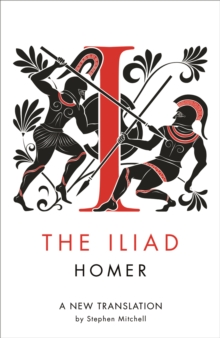 The Iliad : A New Translation, Paperback / softback Book