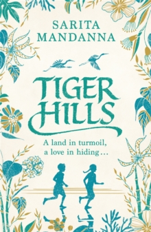 Tiger Hills : For fans of Elena Ferrante, a sweeping saga about family and fortune, Paperback Book