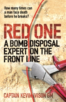 Red One : A Bomb Disposal Expert on the Front Line, Paperback Book