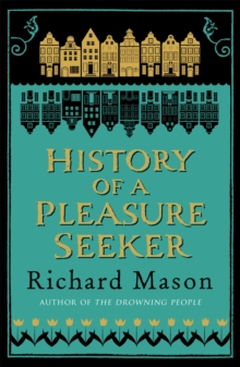 History of a Pleasure Seeker, Paperback Book